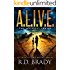 A.L.I.V.E. (The A.L.I.V.E.Series Book 1)