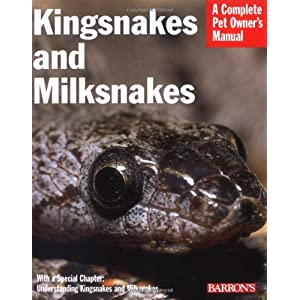 Kingsnakes and Milksnakes (Complete Pet Owner's Manual) 33