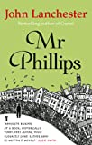 Front cover for the book Mr. Phillips by John Lanchester