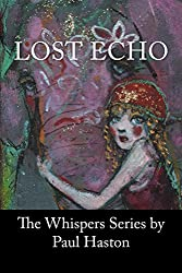 Lost Echo (The Whispers Series Book 2)