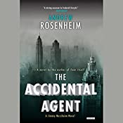 The Accidental Agent: A Jimmy Nessheim Novel, Book 3 | Andrew Rosenheim