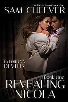 Revealing Nicola (La Fortuna DeVitis Book 1) by [Cheever, Sam]