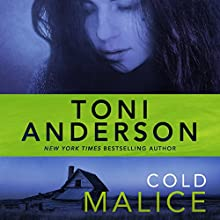 Cold Malice: Cold Justice, Book 8 Audiobook by Toni Anderson Narrated by Eric G. Dove