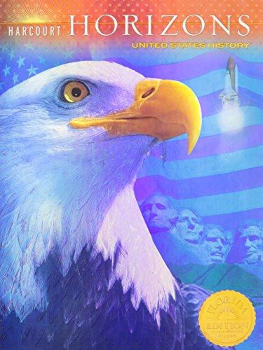 Harcourt Horizons United States History Student Edition (Florida) (Harcourt Horizons World History)