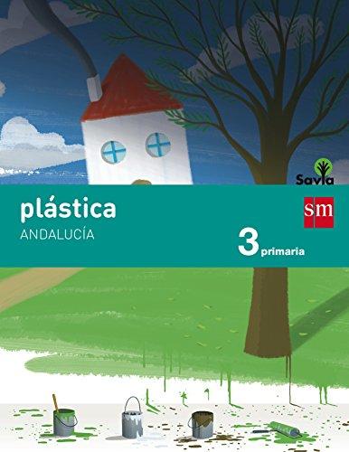 Descargar Libro Plástica. 3 Primaria. Savia. Andalucía Rita Noguera Ricardi