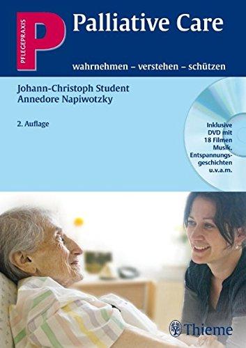 Palliative Care: wahrnehmen - verstehen - schützen (Pflegepraxis)