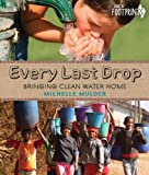 Every Last Drop, Michelle Mulder, 1459802233