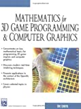 Mathematics for 3D Game Programming & Computer Graphics (Game Development Series)