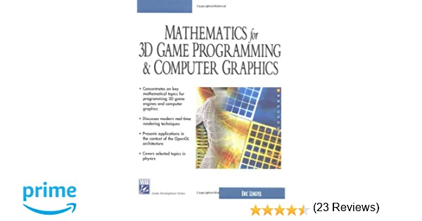 Mathematics for 3D Game Programming & Computer Graphics (Charles ...