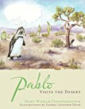 Pablo Visits the Desert, Mary Wisham Fenstermacher, 1449051804