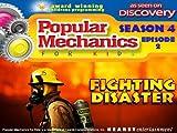 Popular Mechanics For Kids - Season 4 - Episode 2 - Fighting Disaster