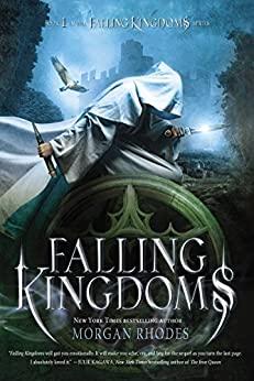 Falling Kingdoms: A Falling Kingdoms Novel by [Rhodes, Morgan]