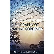 No Cold Kitchen: A Biography of Nadine Gordimer