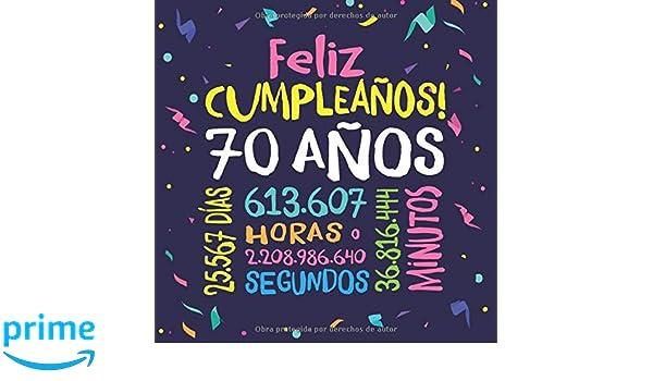 Feliz Cumpleaños - 70 Años: Un libro de visitas para fiesta ...