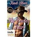 Hell Yeah!: His Cowboy Heart (Kindle Worlds Novella)
