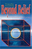 Beyond Belief, Timothy Gooding, 0595302025