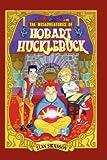 The Misadventures of Hobart Hucklebuck, Stan Swanson, 0978792521
