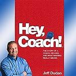 Hey, Coach! | Jeff Dudan