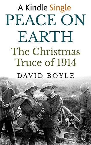 Peace on Earth: The Christmas Truce of 1914 (Christmas Soccer Truce)