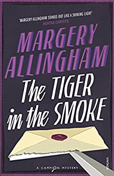 The Tiger In The Smoke (Vintage Heroes & Villians) by [Allingham, Margery]