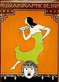 Russian Graphic Design, 1880-1917, Elena Chernevich, 1558590161