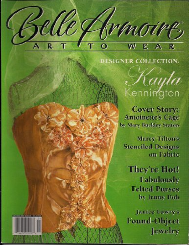 Belle Armoire: Art to Wear (July/Aug 2005, Vol. 5, Issue - Armoires Miller