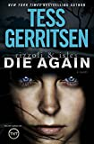 download ebook die again: a rizzoli & isles novel by gerritsen, tess (2014) hardcover pdf epub