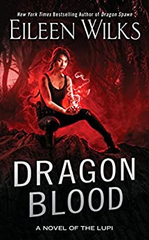 Dragon Blood (A Novel of the Lupi) by [Wilks, Eileen]