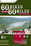 60 Hikes within 60 Miles: Washington, DC: Including Suburban and Outlying Areas of Maryland and Virginia (2nd Edition) (60 Hikes - Menasha Ridge)
