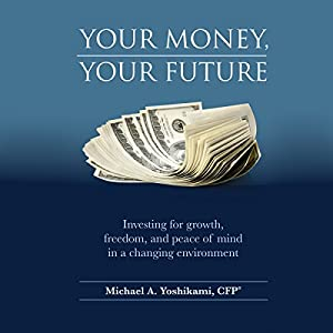 Your Money, Your Future Audiobook