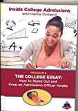Inside College Admissions--The College Essay: How to Stand Out & Keep an Admissions Officer Awake with Hanna Stotland