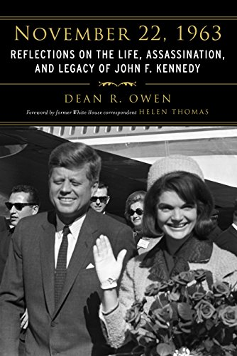 November 22, 1963: Reflections on the Life, Assassination, and Legacy of John F. Kennedy cover