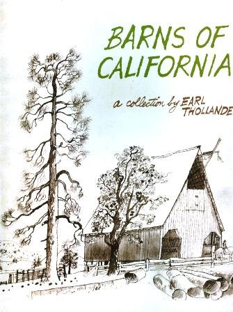 Barns of California: A Collection by Earl Thollander