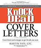 img - for Knock 'em Dead Cover Letters: Cover Letters and Strategies to Get the Job You Want by Martin Yate CPC (2016-11-04) book / textbook / text book