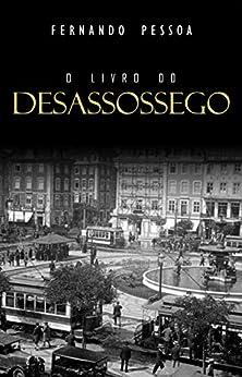 Livro do Desassossego (Portuguese Edition) by [Pessoa, Fernando]