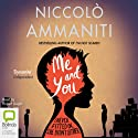 Me and You Audiobook by Niccolo Ammaniti Narrated by Rupert Degas
