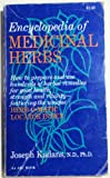 Encyclopedia of Medicinal Herbs, Kadans, Joseph M., 0668024879