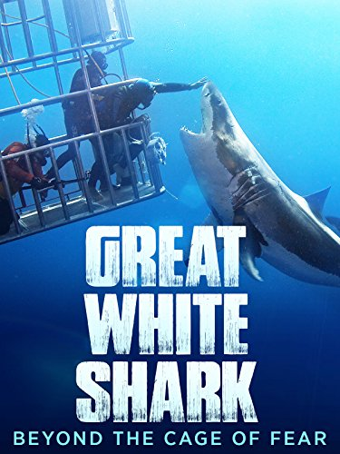 Shark Cage - Great White Shark: Beyond the Cage of Fear