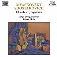 Myaskovsky/Shostakovich: Chamber Symphony