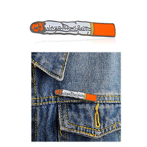 'NEVER KNOWS BEST'Carved in Burning Cigarette Brooch Pin for Man Boy ()