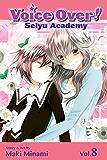 Voice Over!: Seiyu Academy, Vol. 8