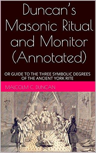 Duncans Masonic Ritual and Monitor