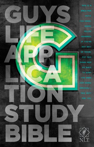 Guys Life Application Study Bible NLT from Tyndale House Publishers