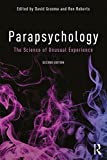 Parapsychology: The Science of Unusual Experience