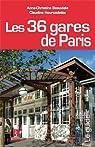 Les 36 gares de Paris par Beauviala