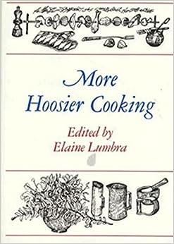 More Hoosier Cooking by Elaine Lumbra (1994-10-01)