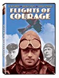 Flights of Courage by The Red Baron