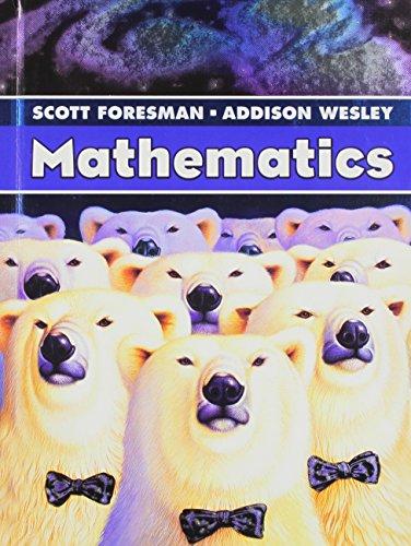 SCOTT FORESMAN ADDISON WESLEY MATH 2005 STUDENT EDITION SINGLE VOLUME   GRADE 6