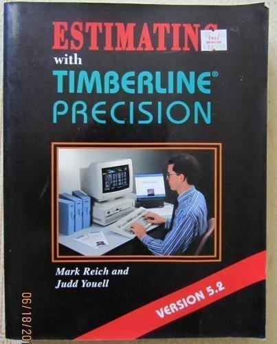 Estimating With Timberline Precision Version 5.2 (Construction Estimating Program)