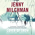 Cover of Snow: A Novel Audiobook by Jenny Milchman Narrated by Cassandra Campbell